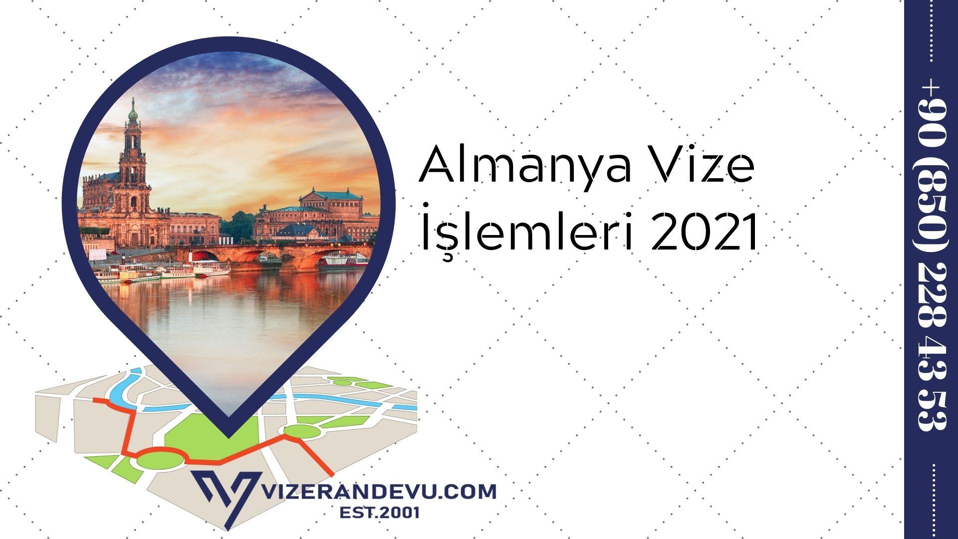 Almanya Vize İşlemleri 2021