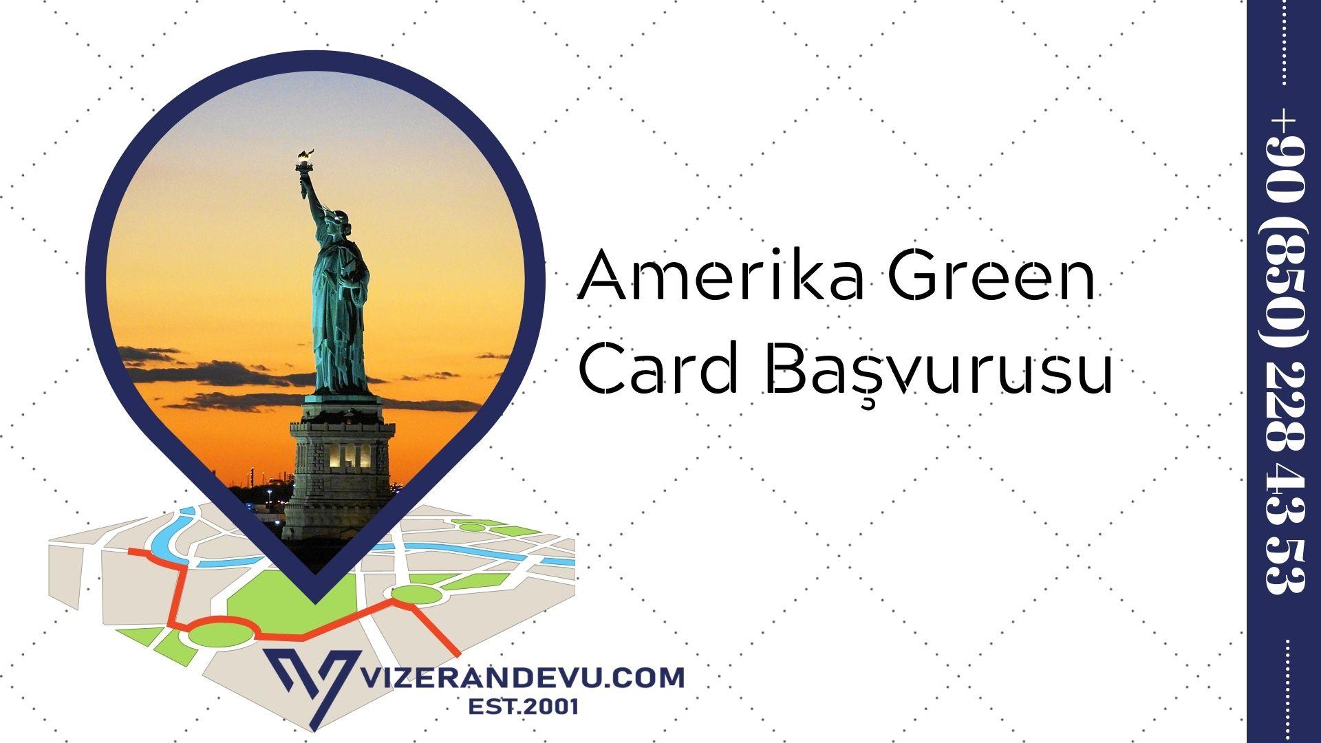 Amerika Green Card Başvurusu