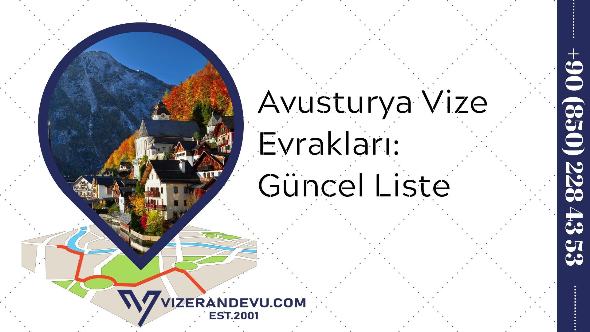 Avusturya Vize Evrakları: Güncel Liste 2021