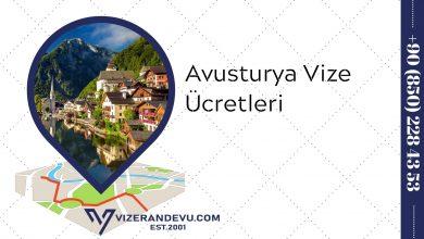 Avusturya Vize Ücretleri (2021)