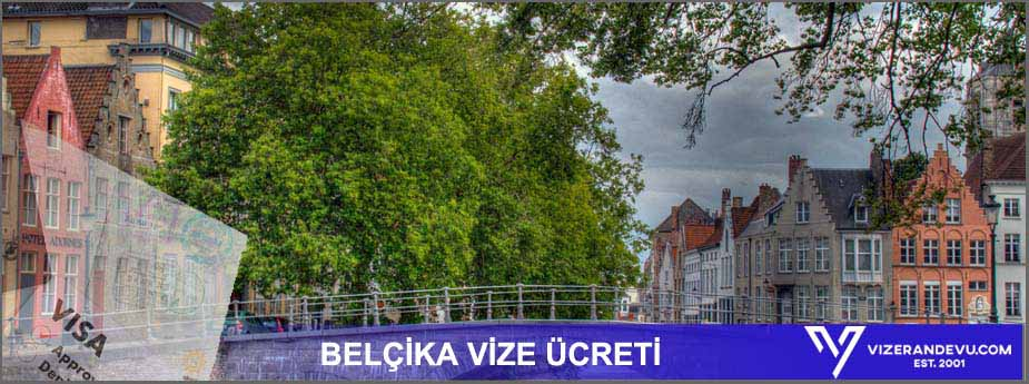 Belçika Vizesi: Randevu ve Başvuru (2021) 4 – belcika vize ucreti