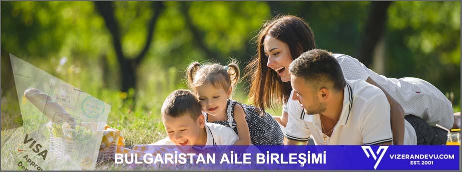 Bulgaristan Vizesi: Randevu ve Başvuru (2021) 4 – bulgaristan aile birlesimi