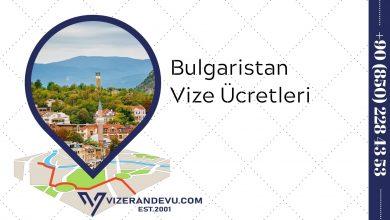 Bulgaristan Vize Ücretleri (2021)