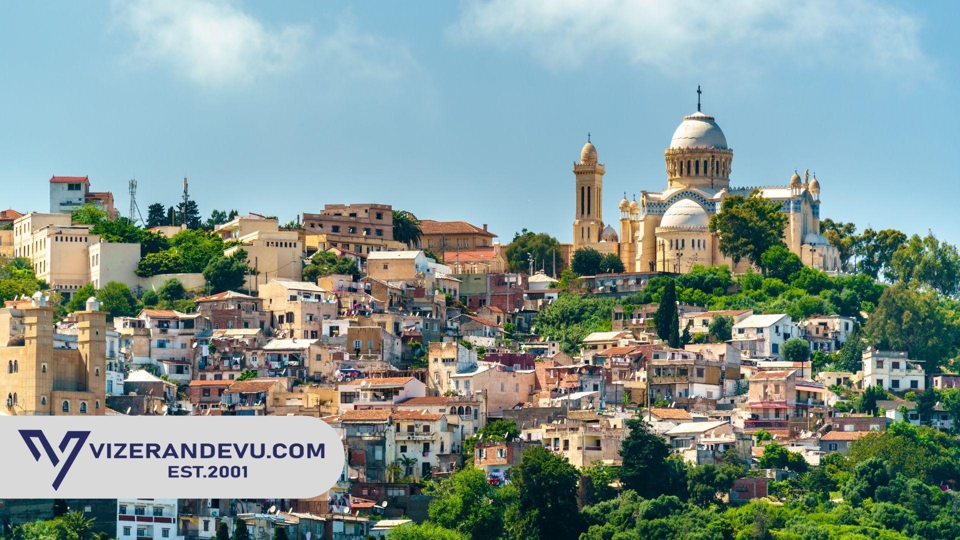 Cezayir Vizesi: Randevu ve Başvuru (2021)