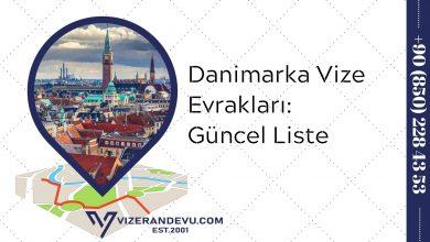 Danimarka Vize Evrakları: Güncel Liste 2021