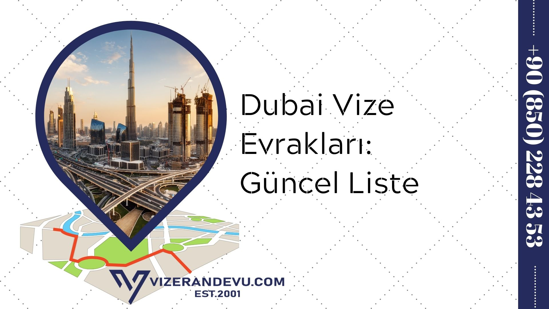 Dubai Vize Evrakları: Güncel Liste 2021