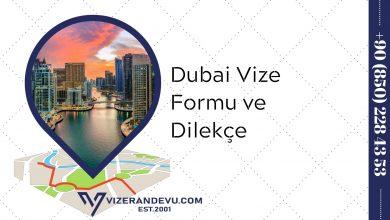 Dubai Vize Formu ve Dilekçe 2021