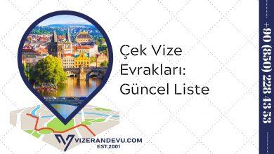Çek Vize Evrakları: Güncel Liste 2021