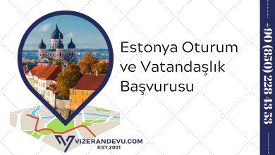 Estonya Oturum ve Vatandaşlık Başvurusu