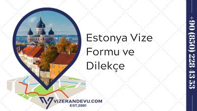 Estonya Vize Formu ve Dilekçe 2021