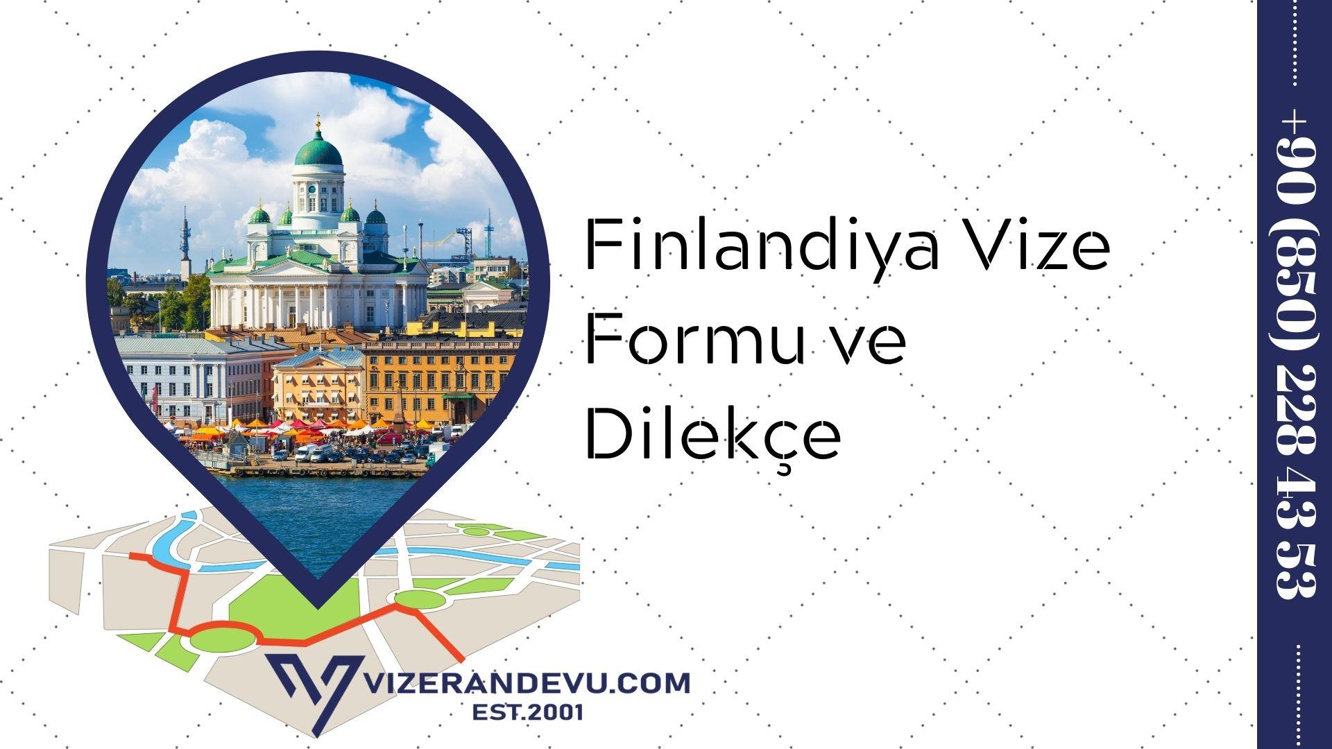 Finlandiya Vize Formu ve Dilekçe 2021