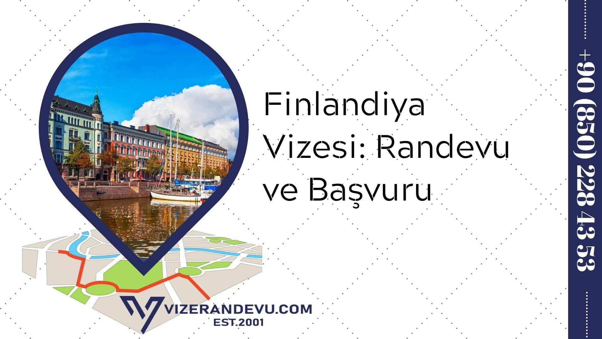 Finlandiya Vizesi: Randevu ve Başvuru (2021)