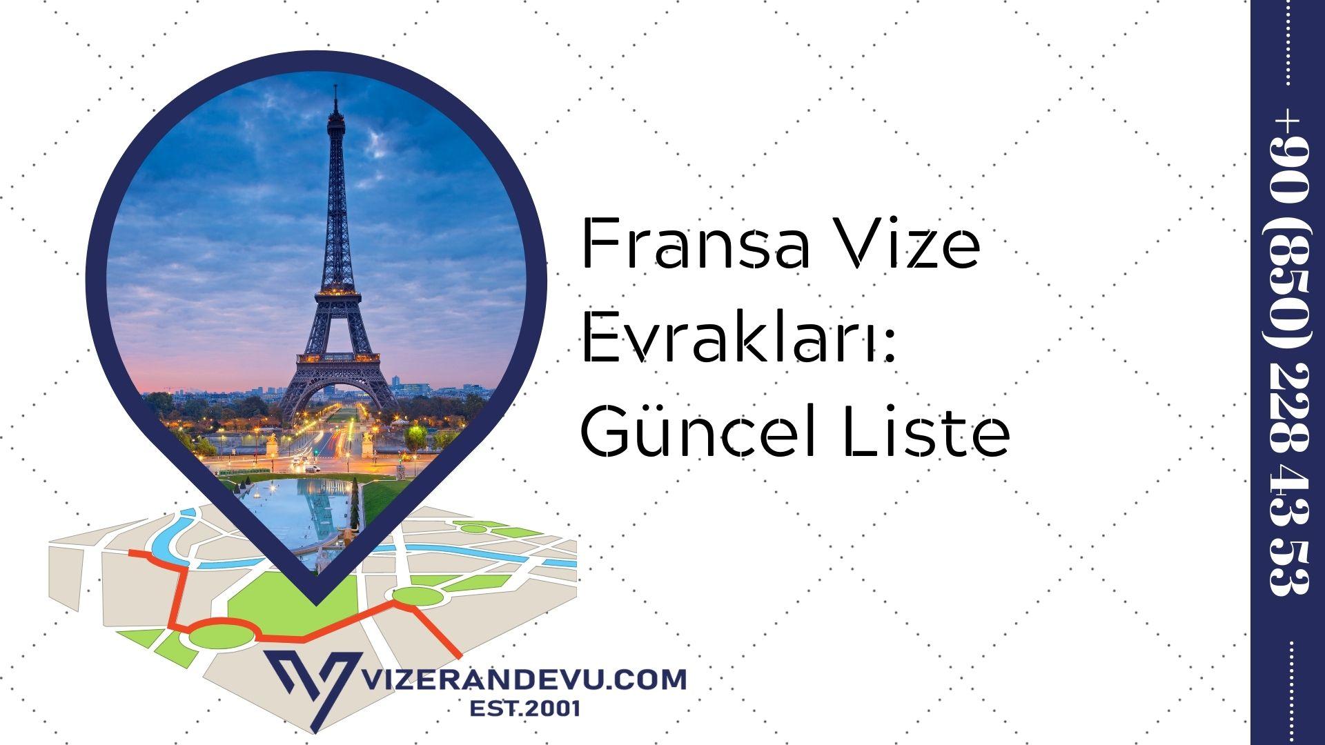 Fransa Vize Evrakları: Güncel Liste 2021