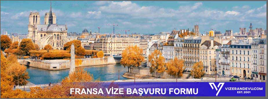 Fransa Vizesi: Randevu ve Başvuru (2021) 2 – fransa vize formu