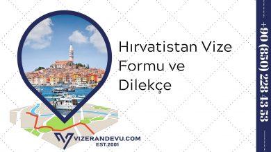 Hırvatistan Vize Formu ve Dilekçe 2021