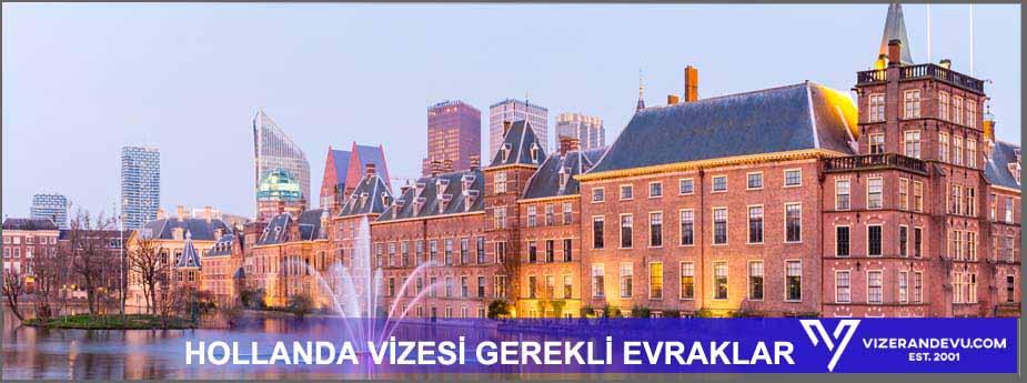 Hollanda - Vize İşlemleri 2 – hollanda vizesi gerekli evraklar