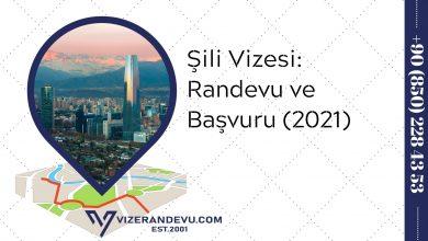 Şili Vizesi: Randevu ve Başvuru (2021)