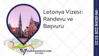 Letonya Vizesi: Randevu ve Başvuru (2021)
