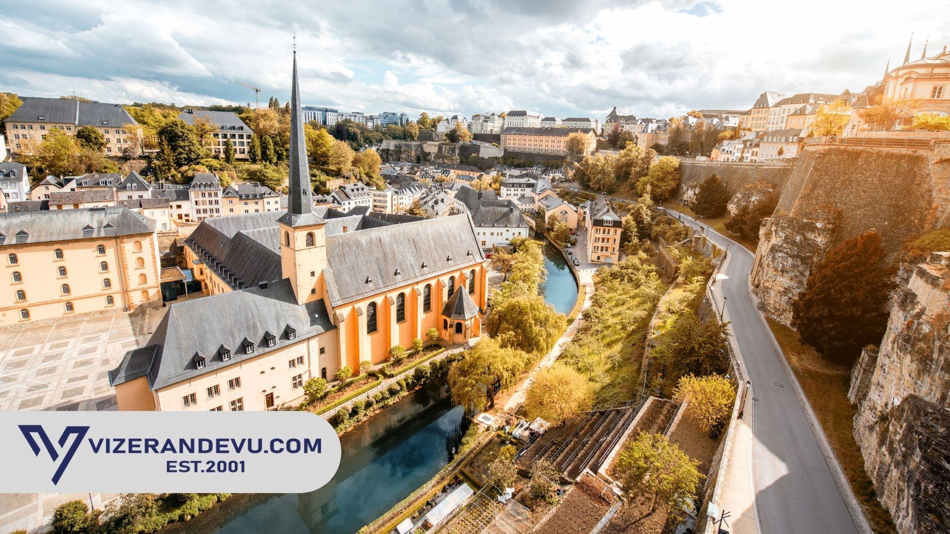 Lüksemburg Vizesi: Randevu ve Başvuru (2021)