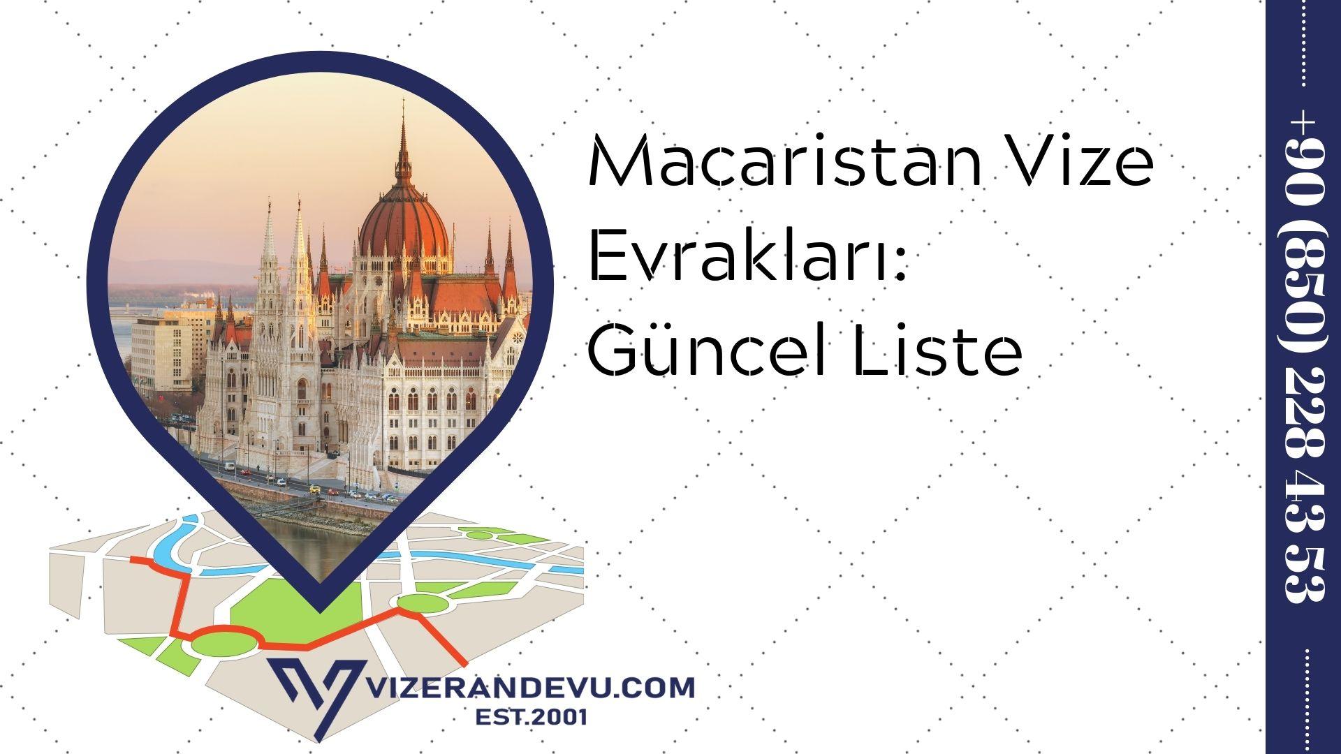 Macaristan Vize Evrakları: Güncel Liste 2021