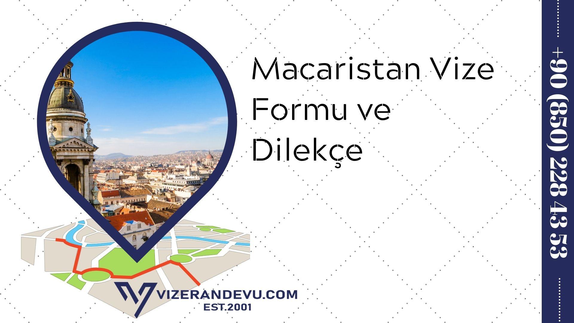 Macaristan Vize Formu ve Dilekçe 2021