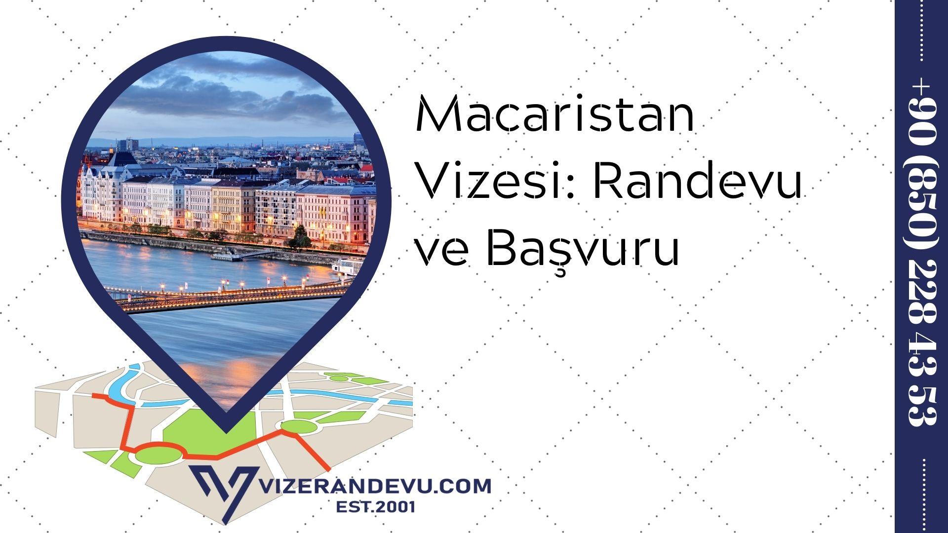 Macaristan Vizesi: Randevu ve Başvuru (2021)