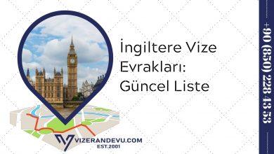 İngiltere Vize Evrakları: Güncel Liste 2021