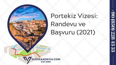 Portekiz Vizesi: Randevu ve Başvuru (2021)