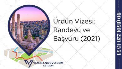 Ürdün Vizesi: Randevu ve Başvuru (2021)