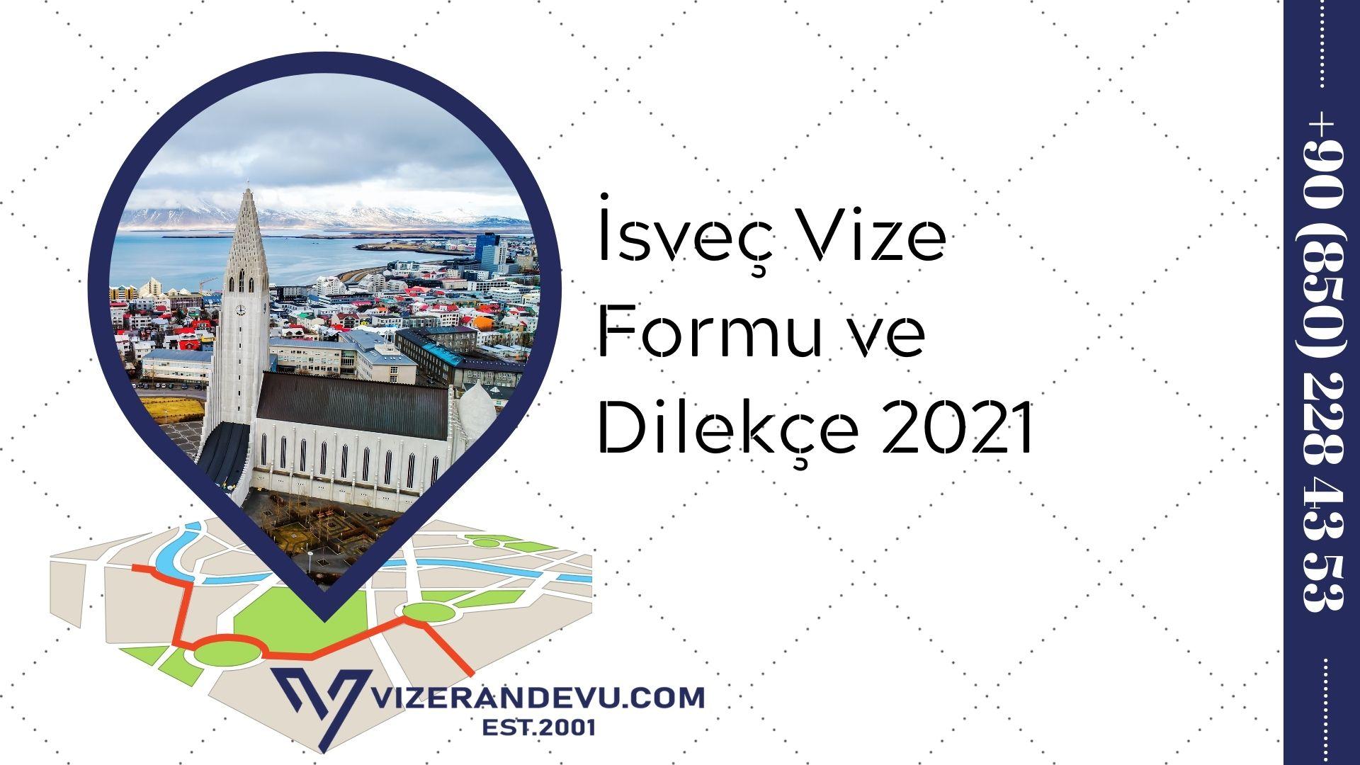 İsveç Vize Formu ve Dilekçe 2021