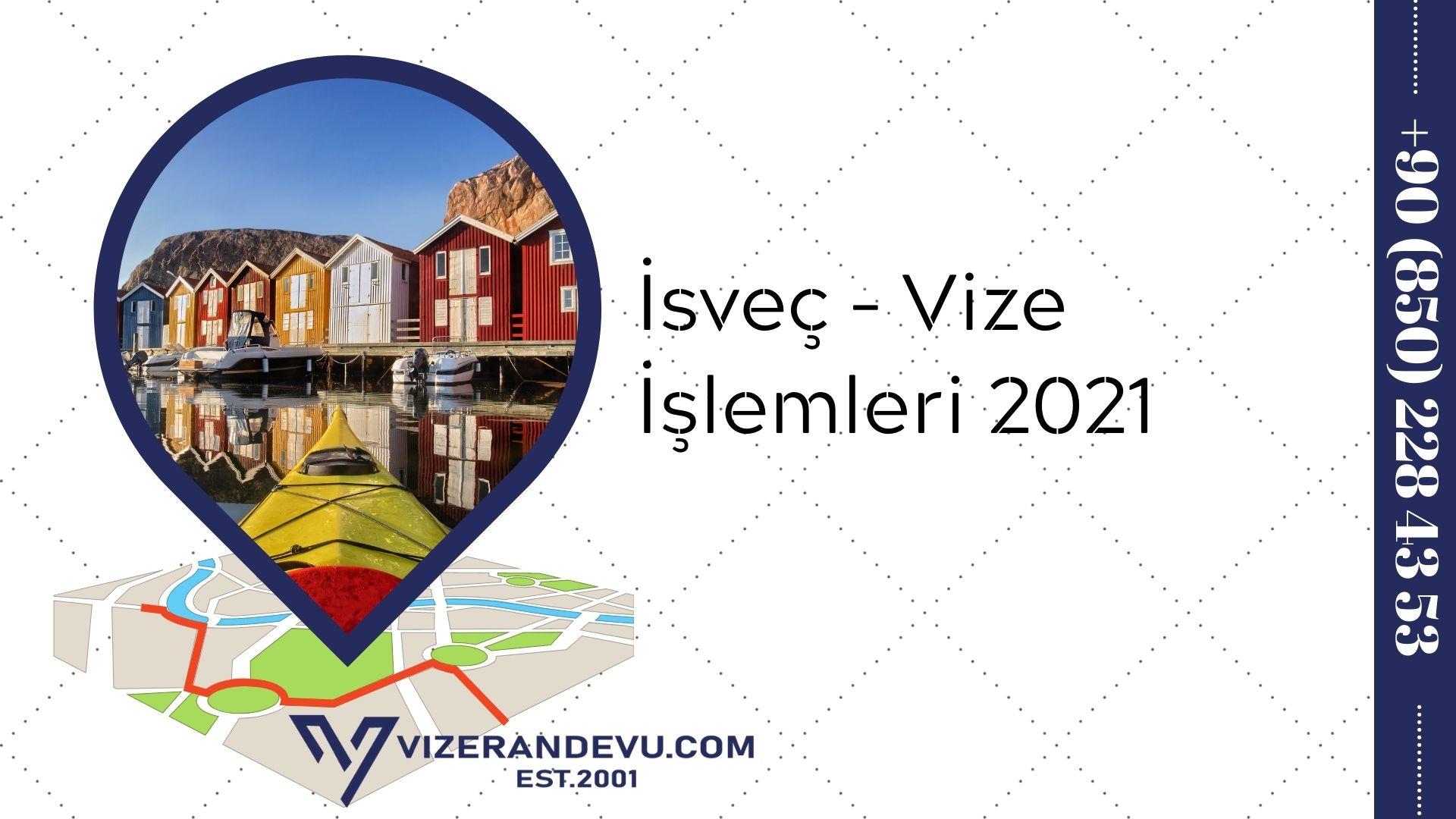 İsveç - Vize İşlemleri 2021