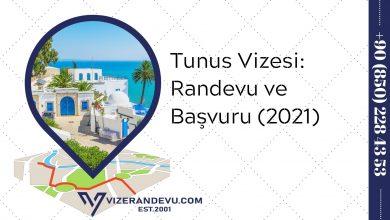 Tunus Vizesi: Randevu ve Başvuru (2021)