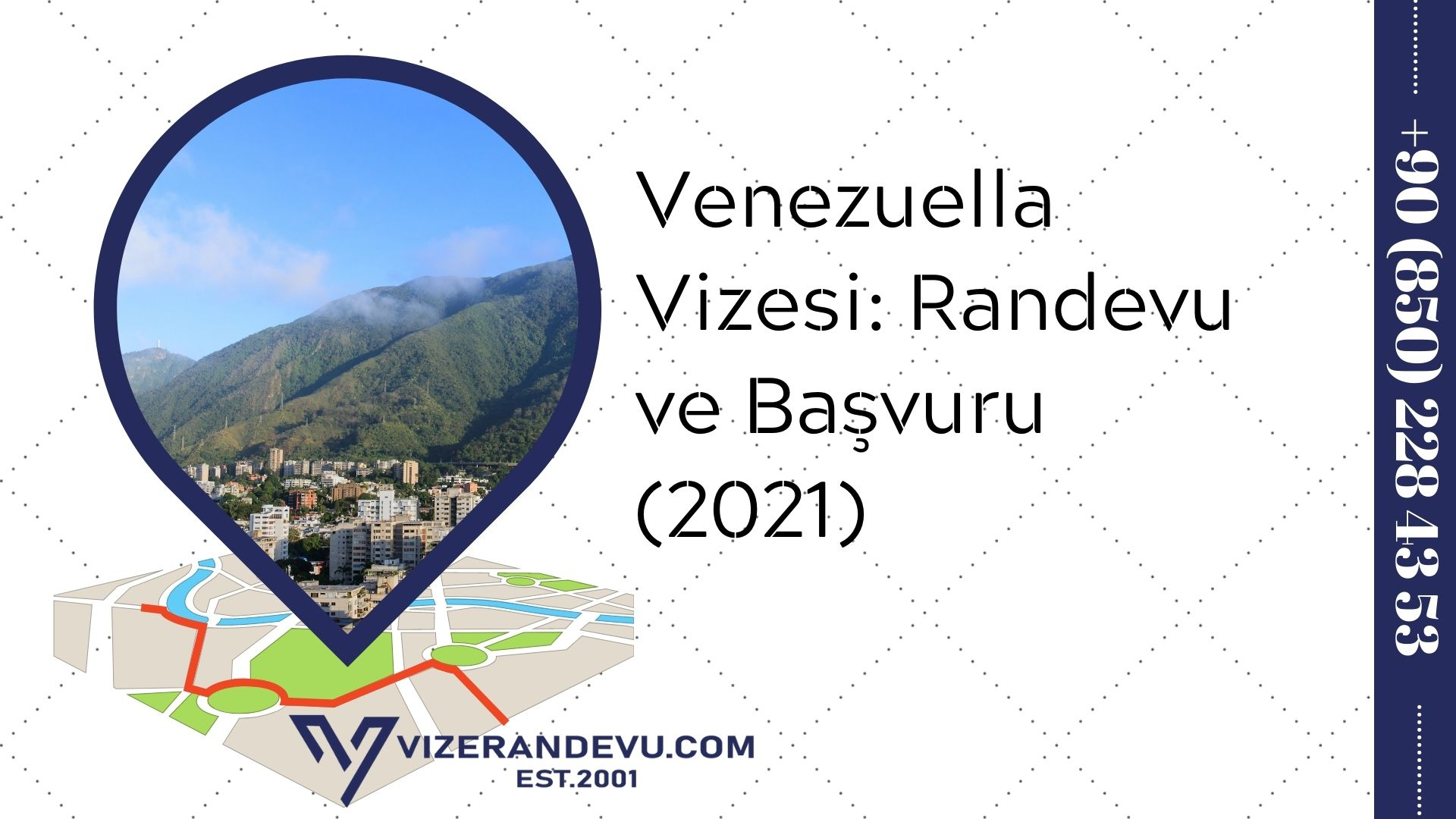 Venezuella Vizesi: Randevu ve Başvuru (2021)