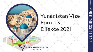 Yunanistan Vize Formu ve Dilekçe 2021