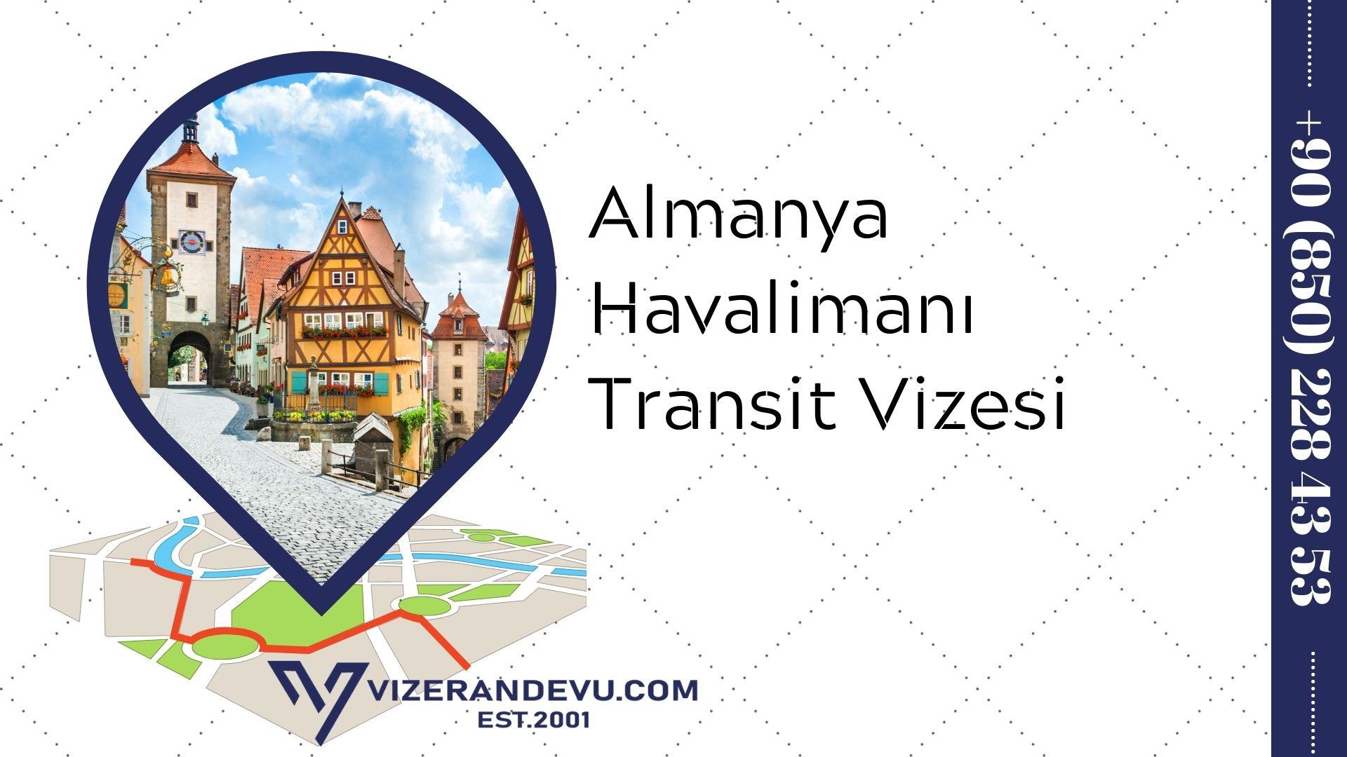Almanya Havalimanı Transit Vizesi