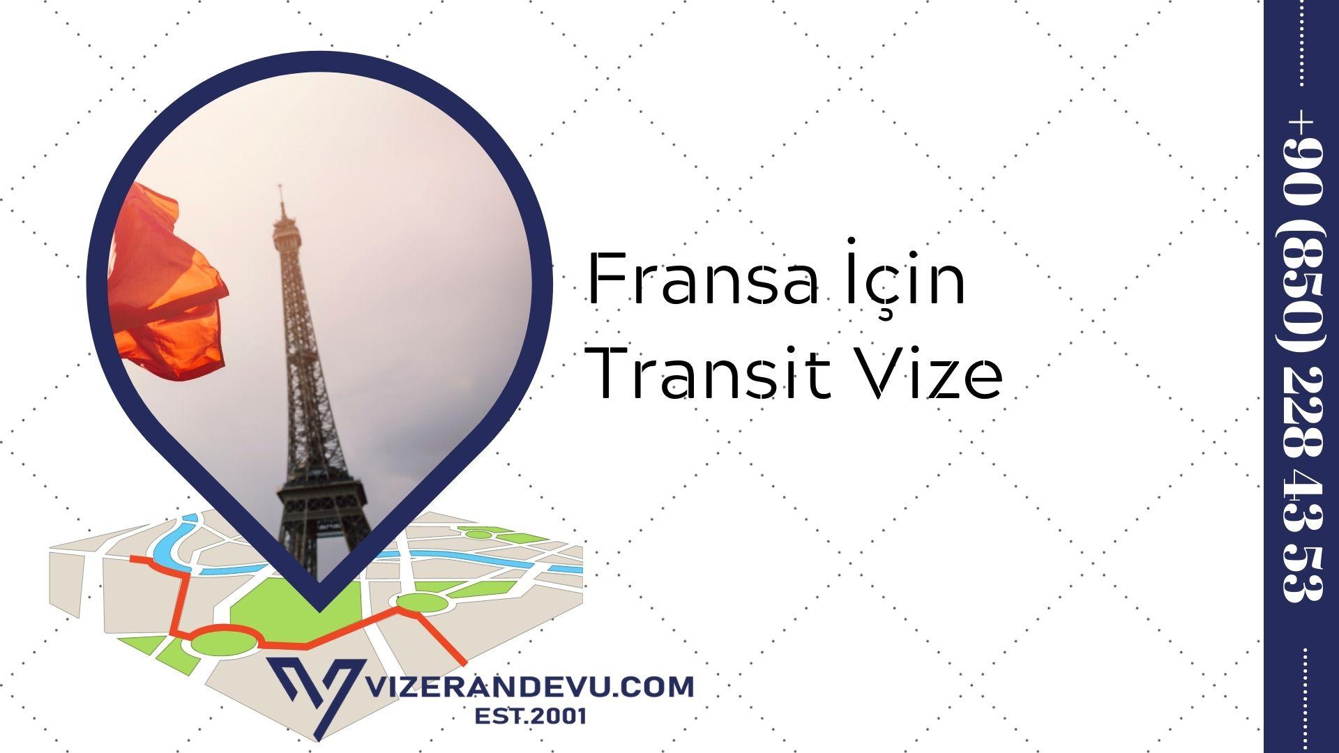 Fransa İçin Transit Vize