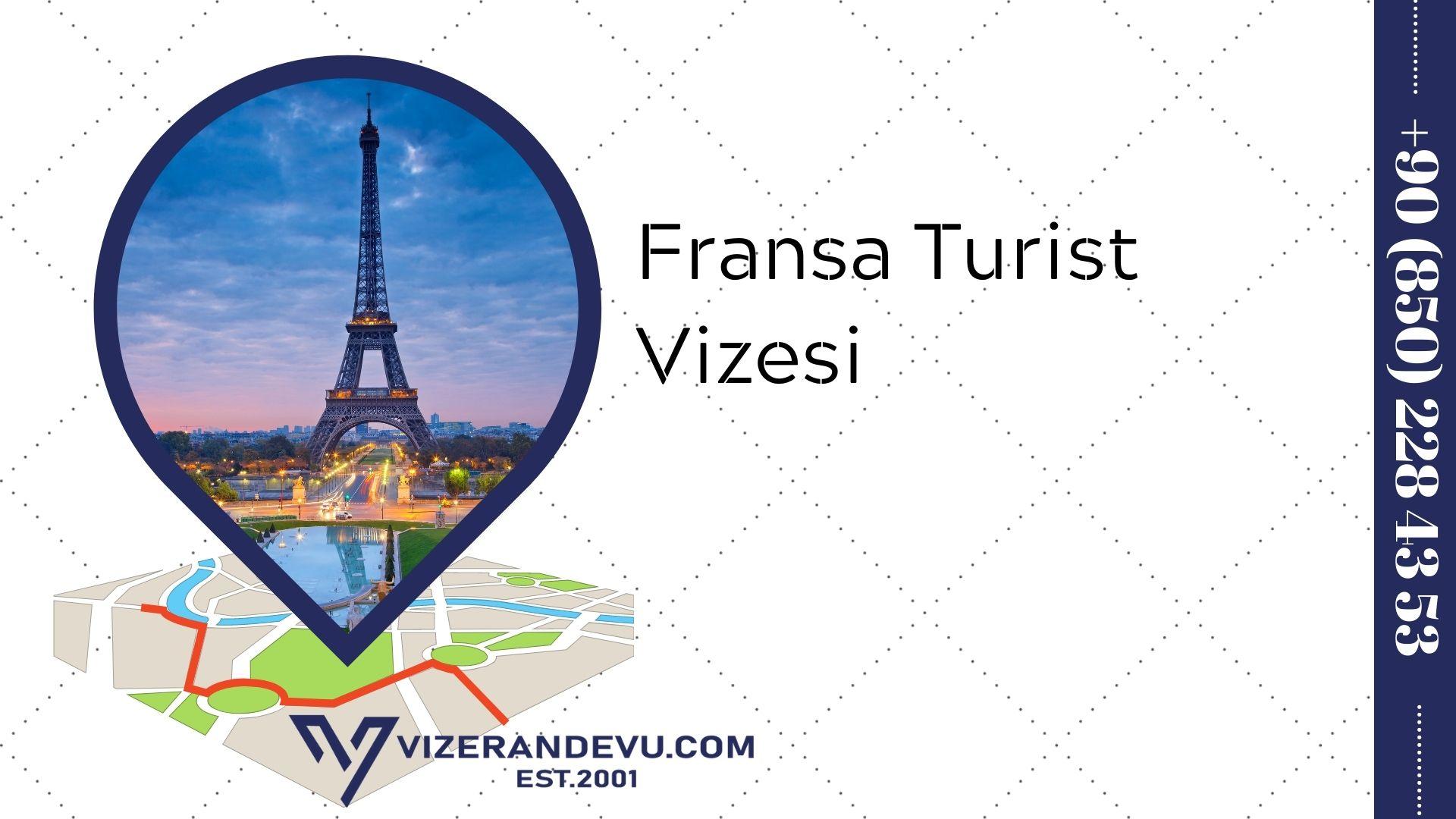 Fransa Turist Vizesi