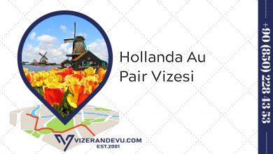 Hollanda Au Pair Vizesi