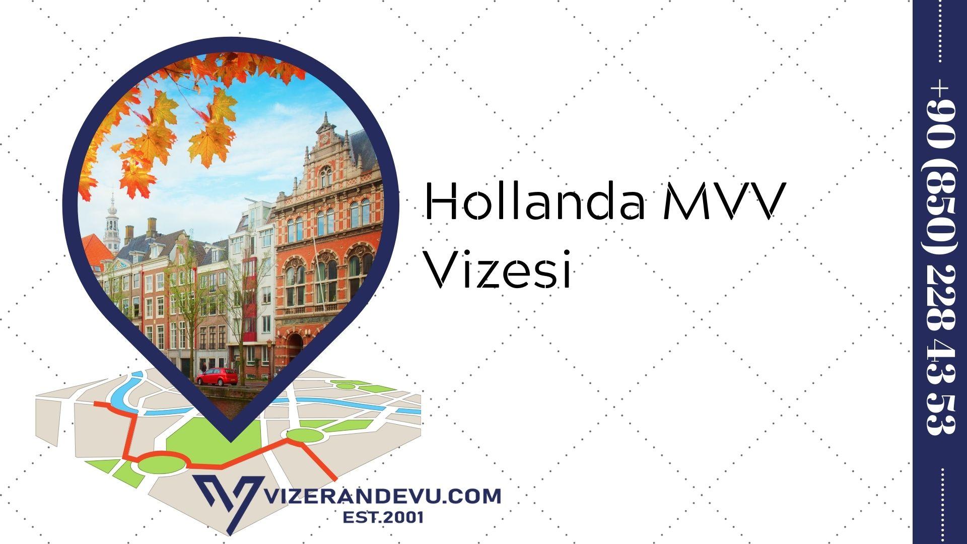 Hollanda MVV Vizesi
