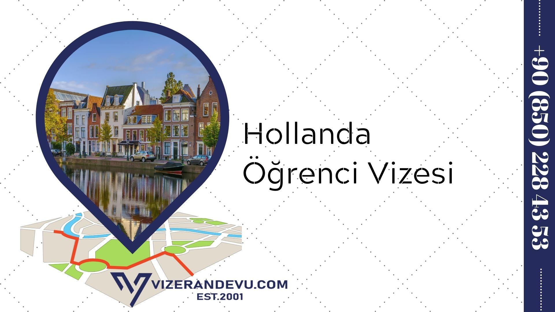 Hollanda Öğrenci Vizesi