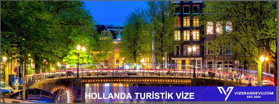 Hollanda Turist Vizesi 1 – hollanda turistik vize