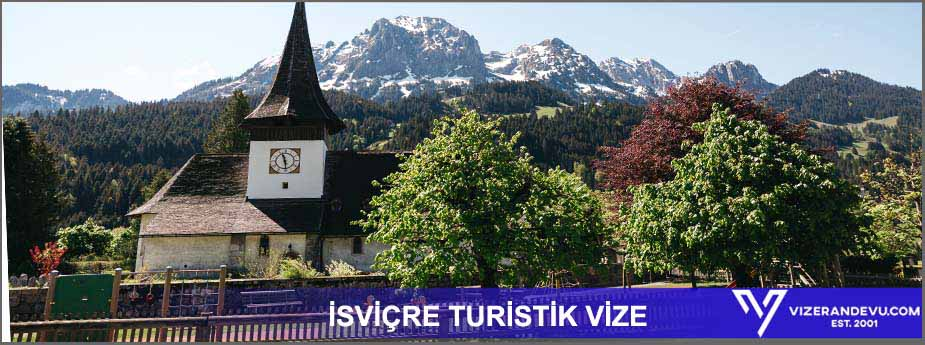 İsviçre Turist Vizesi 1 – isvicre turistik vize