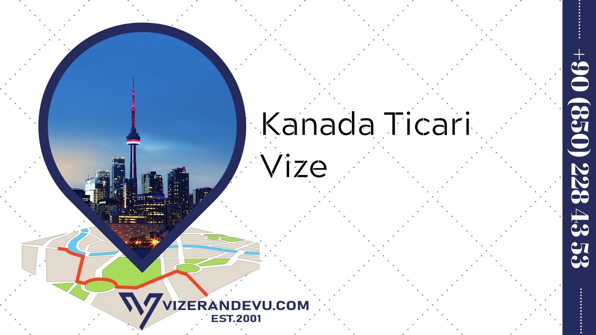 Kanada Ticari Vize