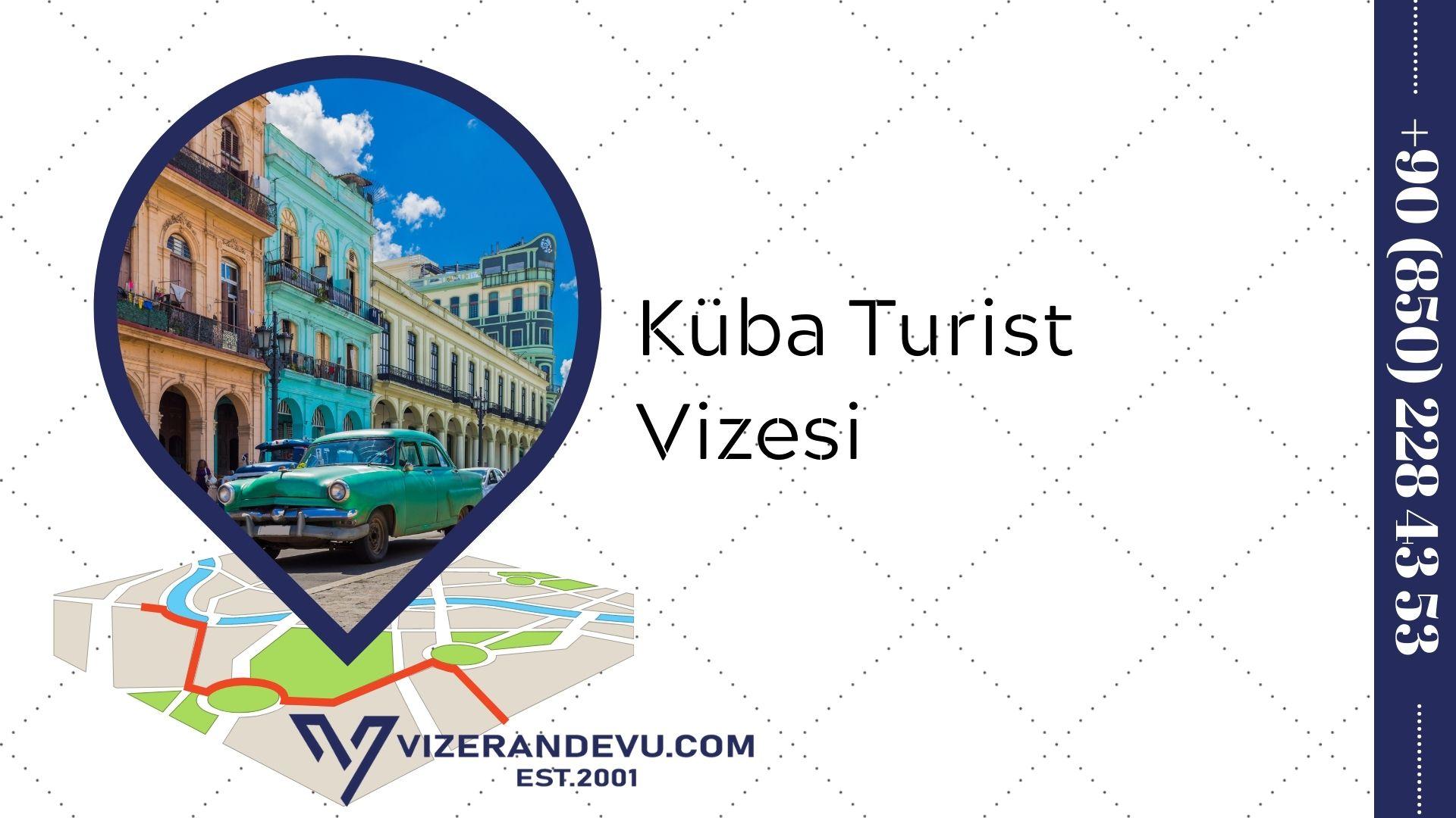 Küba Turist Vizesi