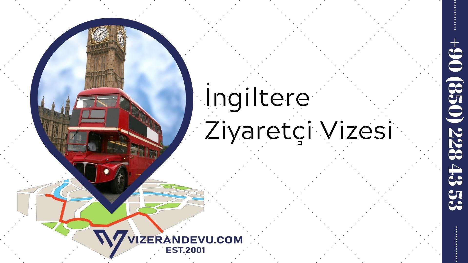 İngiltere Ziyaretçi Vizesi