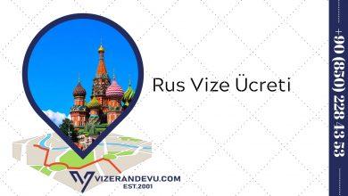 Rus Vize Ücreti