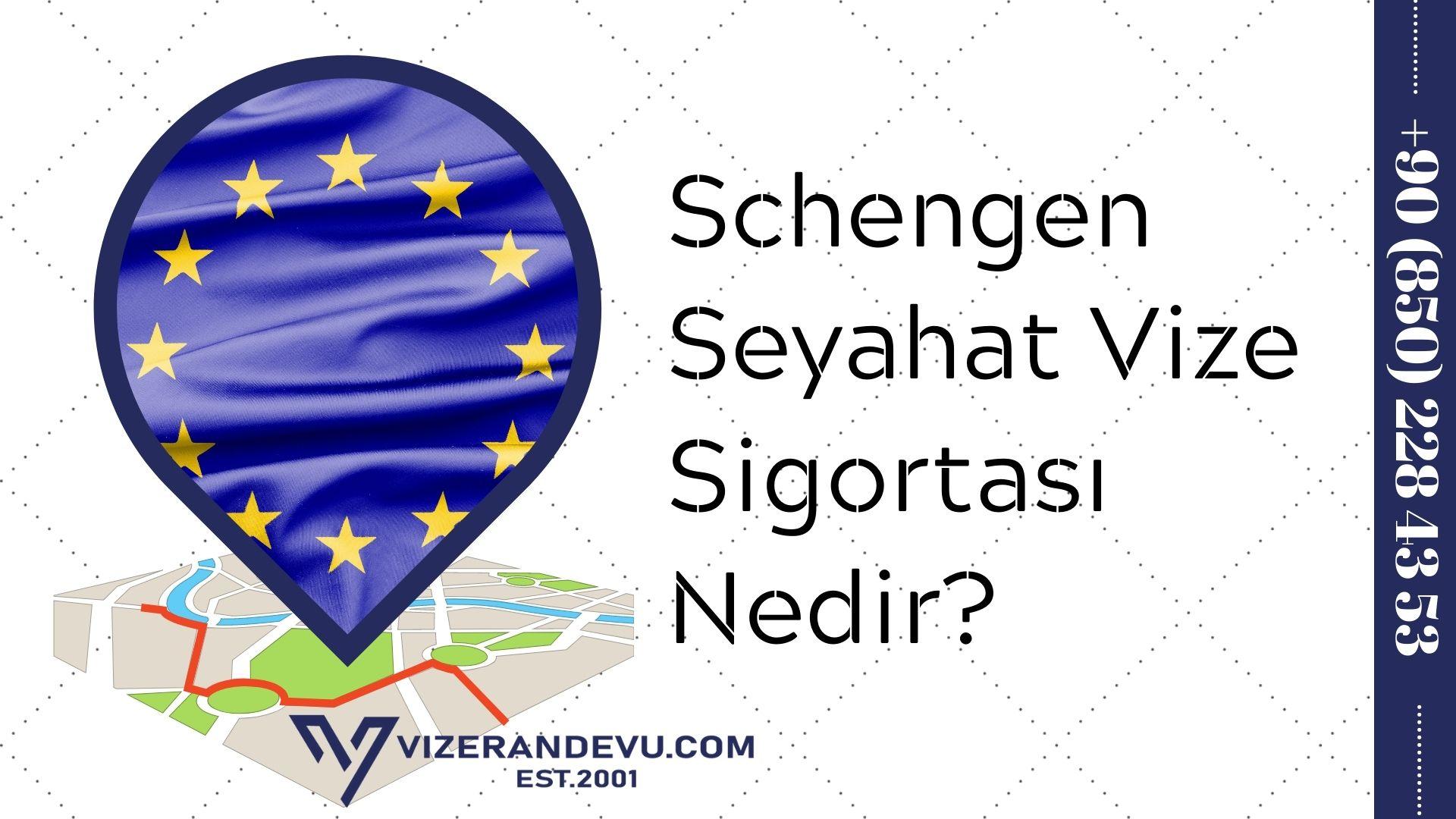 Schengen Seyahat Vize Sigortası Nedir? 1 – schengen seyahat vize sigortasi nedir 1