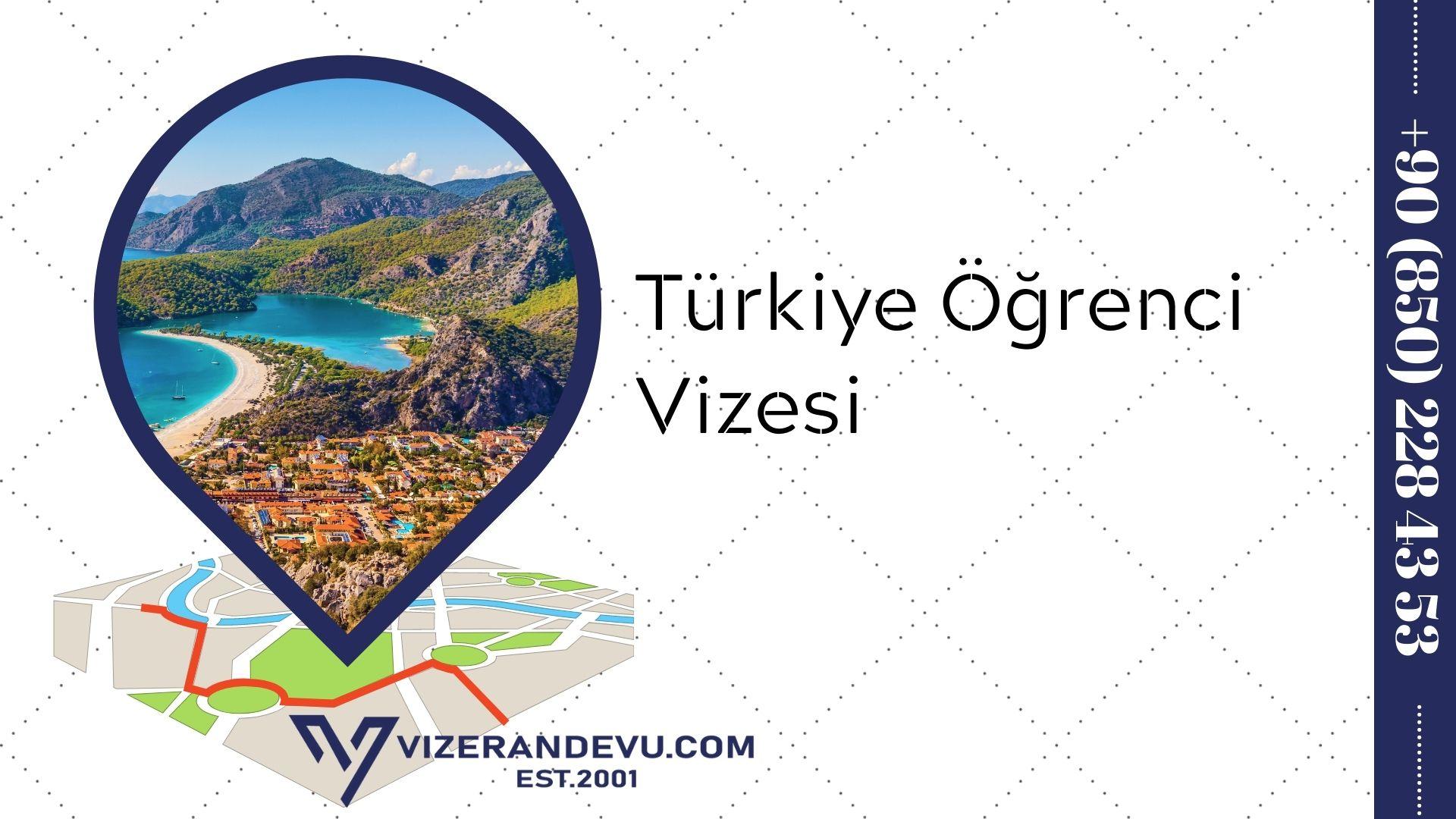 Türkiye Öğrenci Vizesi