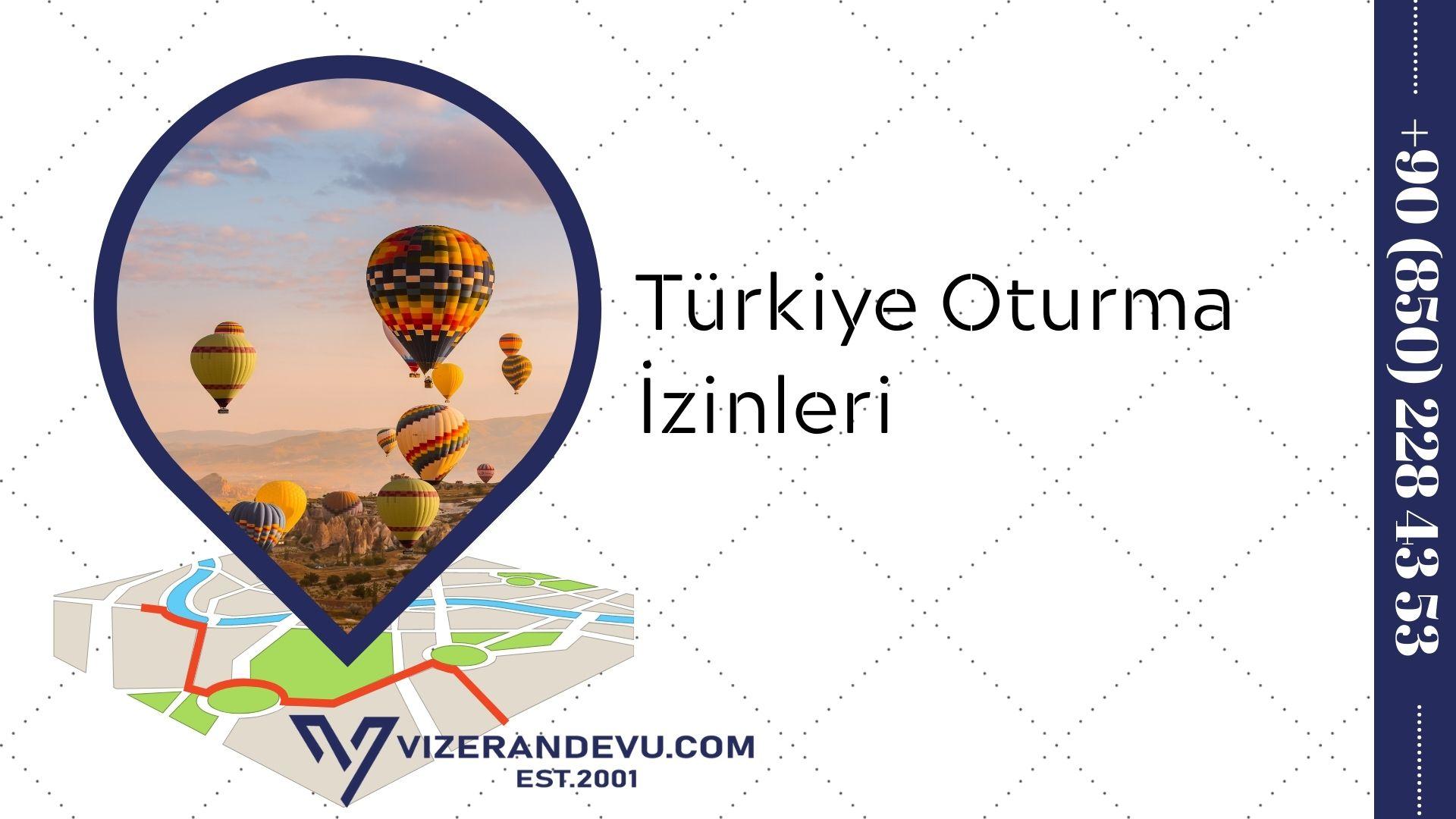 Türkiye Oturma İzinleri