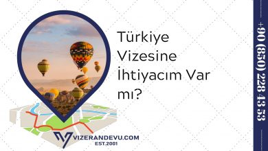 Türkiye Vizesine İhtiyacım Var mı?